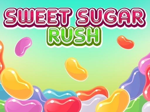 Sweet Sugar Rush